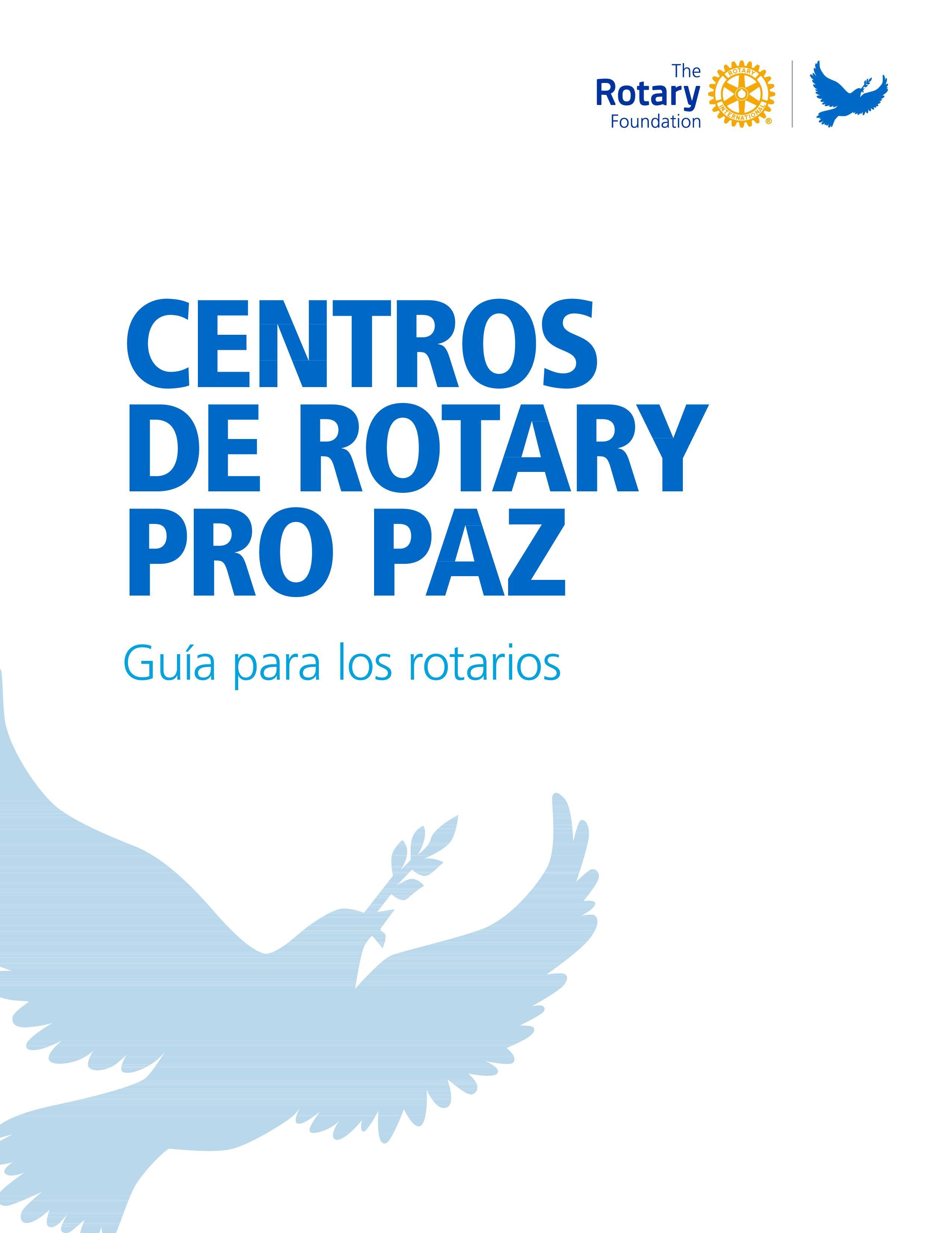 2-Centros de Rotary pro Paz Guía para los Rotarios-1